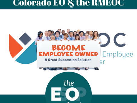 122: Colorado EO & the RMEOC