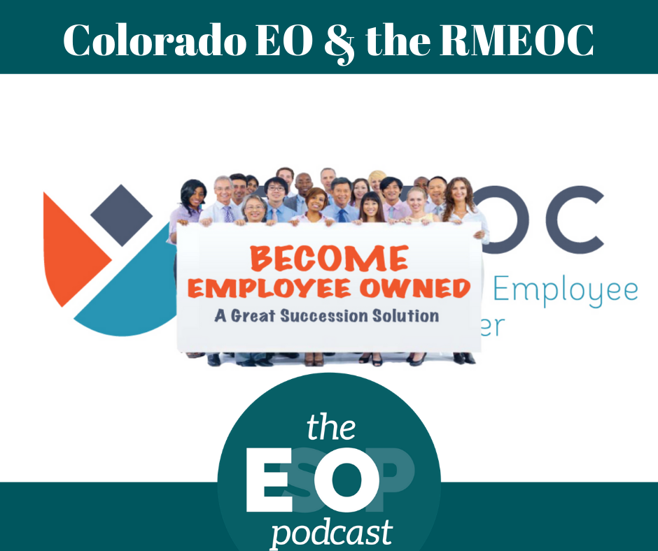 """Colorado EO & the RMEOC: Photo of the RMEOC logo with a group of people holding a sign that says, """"Become Employee Owned: A Great Succession Solution."""""""