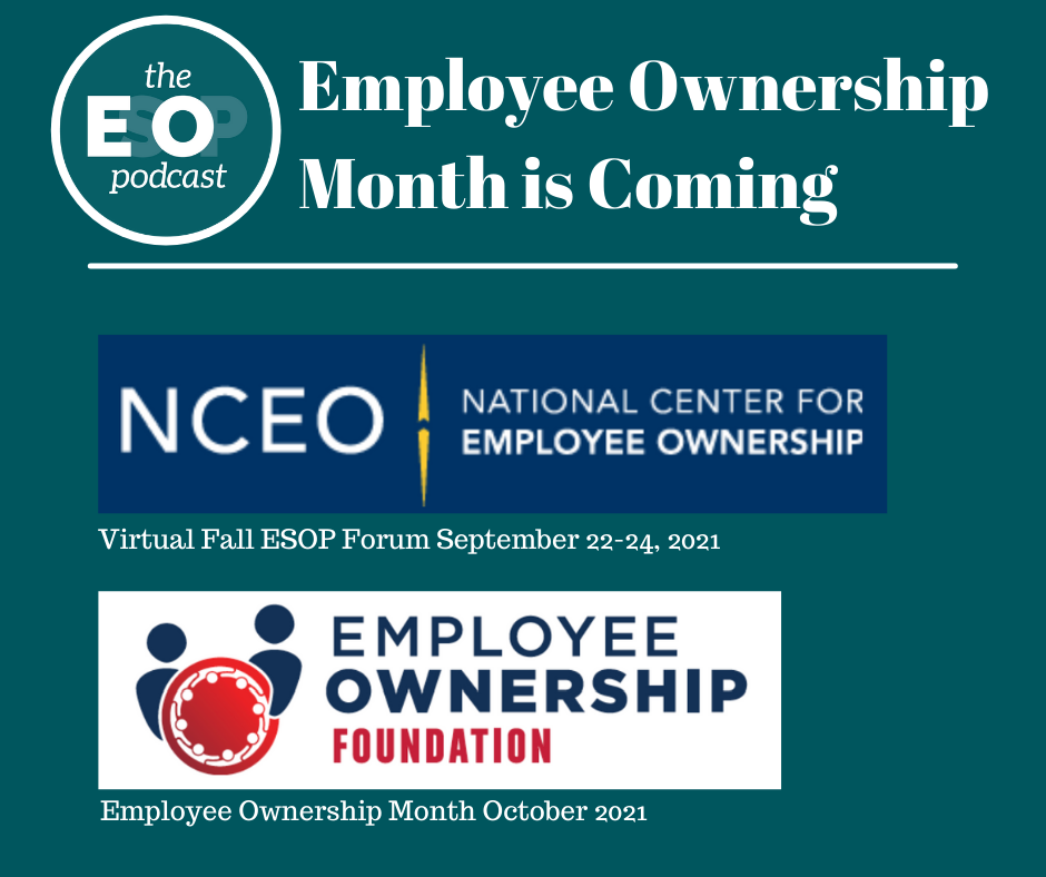 The ESOP Podcast log, the National Center for Employee Ownership Logo, and the Employee Ownership Foundation logo.