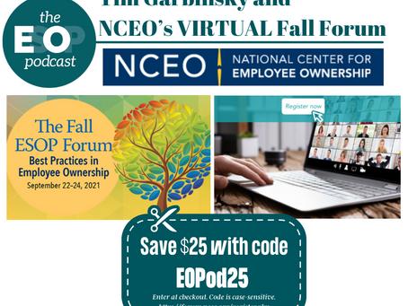 163: Tim Garbinsky and NCEO's VIRTUAL Fall Forum