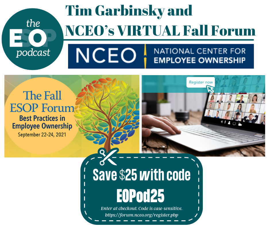 The National Center for Employee Ownership (NCEO) logo, The Fall ESOP Forum Logo, and then the coupon code EOPod25 (case sensitive).
