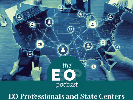 Mini-cast 68: EO Professionals and State Centers