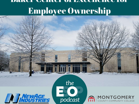 Mini-cast 122: Baker Center of Excellence for Employee Ownership