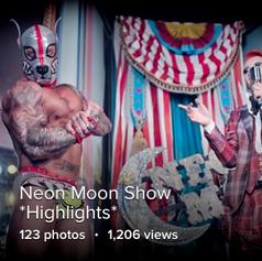 Neon Moon *Show Highlights*