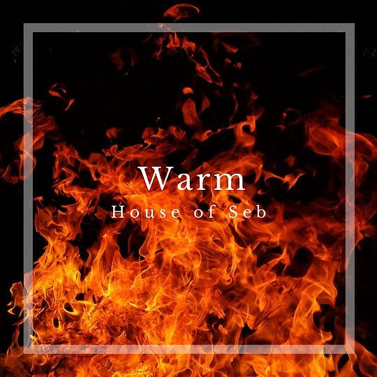 House Of Seb - Warm