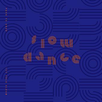 《Slow Dance》| 個人專輯
