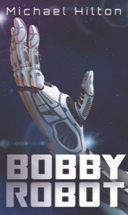 Ebook Cover Bobby Robot.jpeg