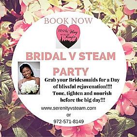 Book a Bridal V Steam Party..... The Las