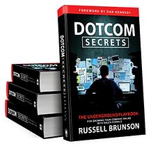 Dotcom Secrets Book by Russell Brunson, Click Funnels Founder