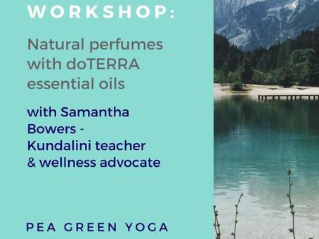 Essential Oils workshop with Sam