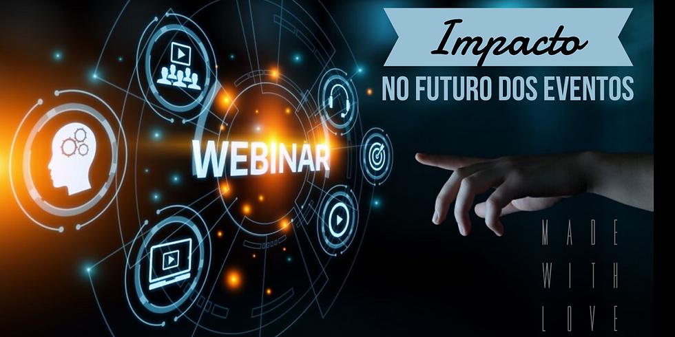 Webinar Impacto no Futuro dos Eventos