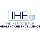 Institute for Healthcare Excellence (IHE)