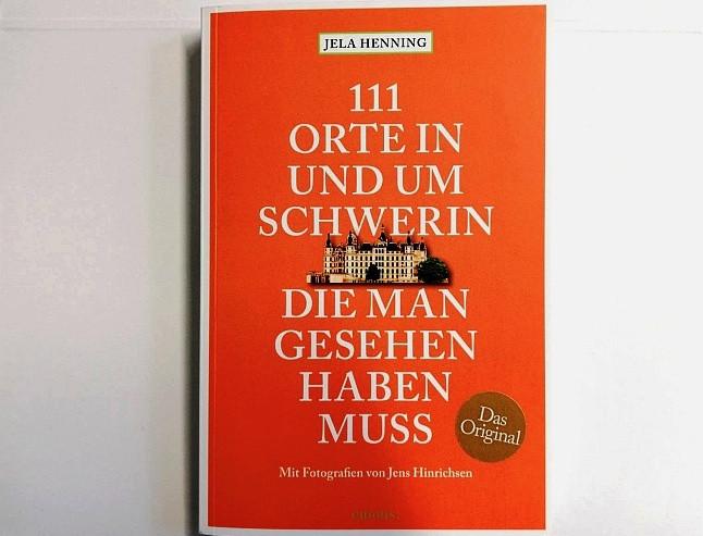 Buchempfehlung: 111 Orte in und um Schwerin, die man gesehen haben muss