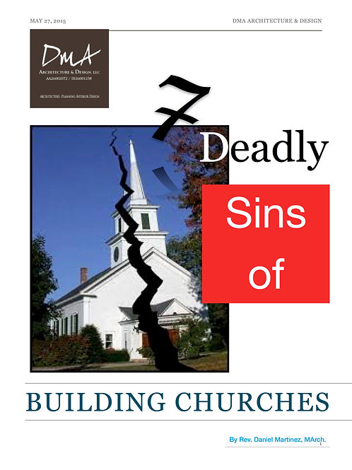 7 Deadly Sins of Building Churches