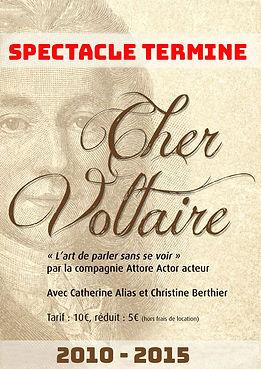 Cher Voltaire, pièce de théâtre à succès de 2010 à 2015, avec Catherine Alias directrice artistique de la compagnie Attore Actor Acteur