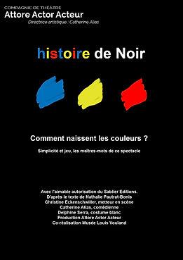 histoire de Noir, produit par la compagnie de théâtre Attore Actor Acteur avec Catherine Alias