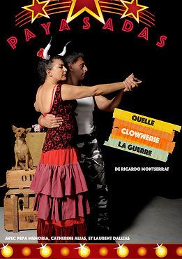 Paysadas, Quelle clownerie la guerre de Ricardo Montserrat, mise en scène par Catherine Alias, directrice artistique de la compagnie Attore Actor Acteur