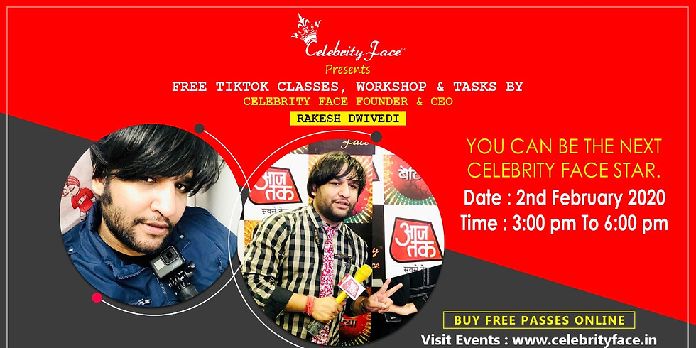 Free TikTok Classes & WorkShop by Celebrity Face Founder & CEO Rakesh Dwivedi