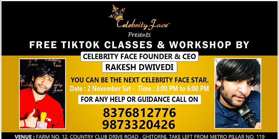 Free TikTok Classes & WorkShop by Celebrity Face Founder & CEO Rakesh Dwivedi