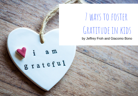 Seven Ways to Foster Gratitude in Kids