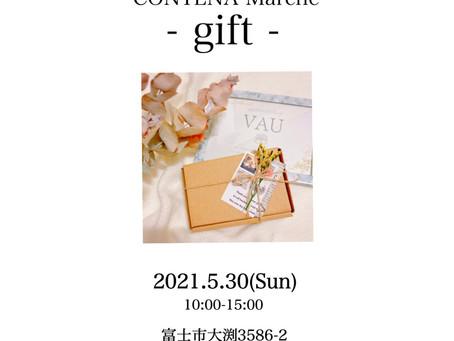 5/30 - gift - (コンテナマルシェ)