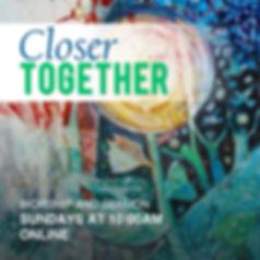 Closer Together Series 2.jpg