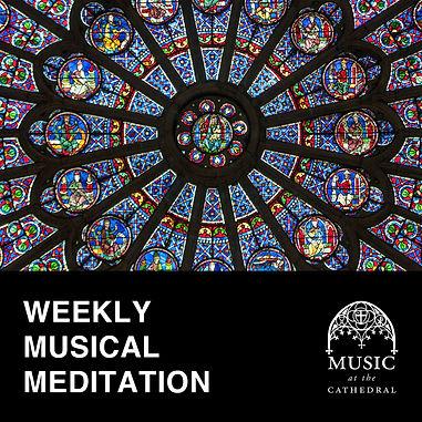 Weekly Musical Medtiation 2.jpg