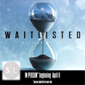 waitlisted SL.jpg
