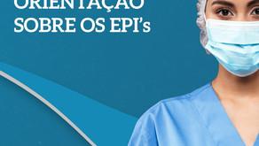 Orientação sobre EPIs durante a pandemia do novo Coronavírus