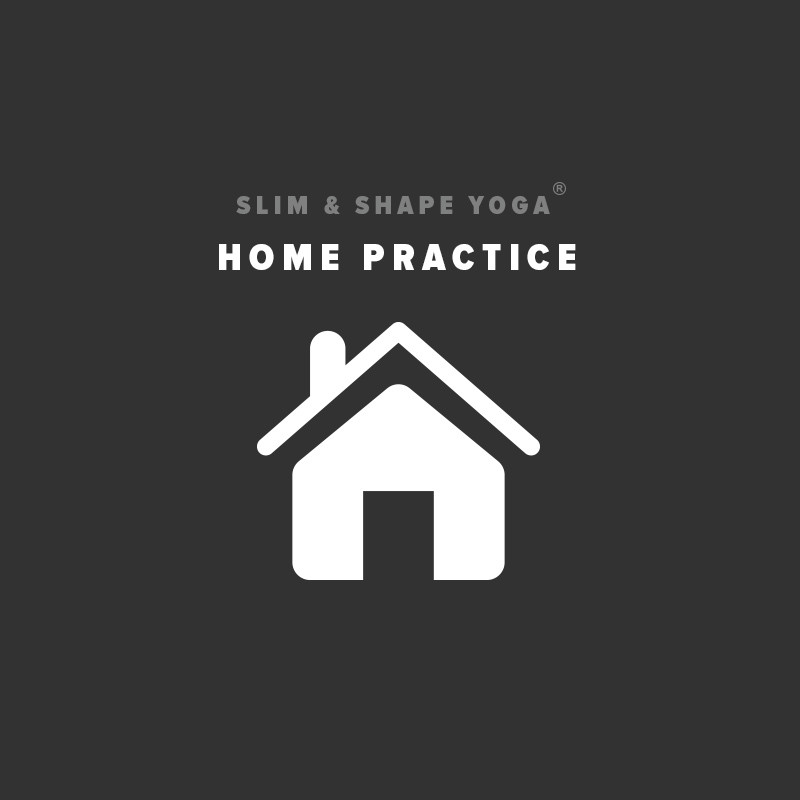 Slim & Shape Yoga: HOME PRACTICE