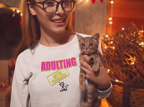 **Personalize Me** Adulting with FURBABIES -  Crewneck Sweatshirt