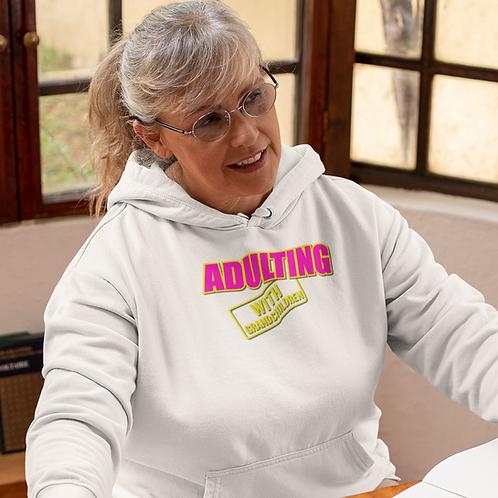 Adulting with GRANDCHILDREN Hooded Sweatshirt