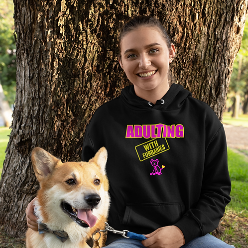 **I'm Personalizable** Adulting with FURBABIES Hooded Sweatshirt