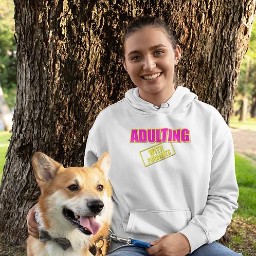 Adulting with FURBABIES Hooded Sweatshirt