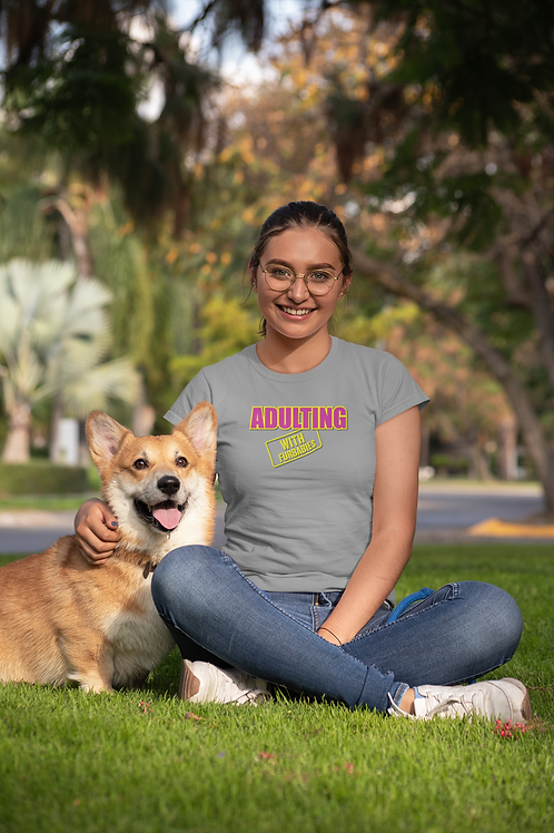 Adulting with FURBABIES Cotton Tee