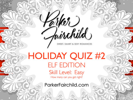 Parker's Holiday Quiz #2