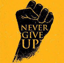 """Never Give Up"" is Bull Sh**t"
