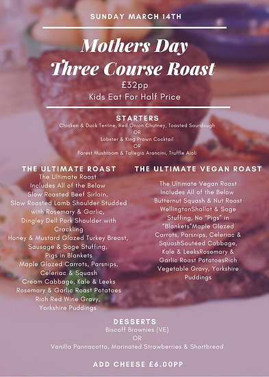 Mothers Day Three Course Roast