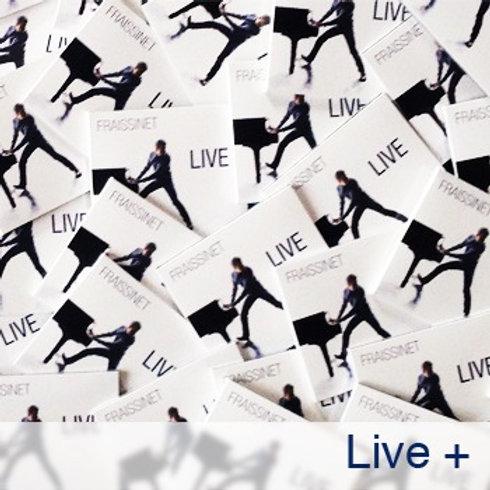 Live +  le Concert intégral en vidéo
