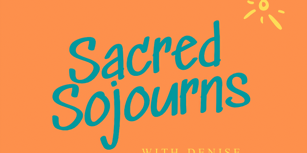 Sacred Sojourns with Denise