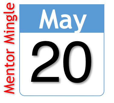 SAVE THE DATE! Wed., May 20th Virtual Mentor Mingle (LNO)