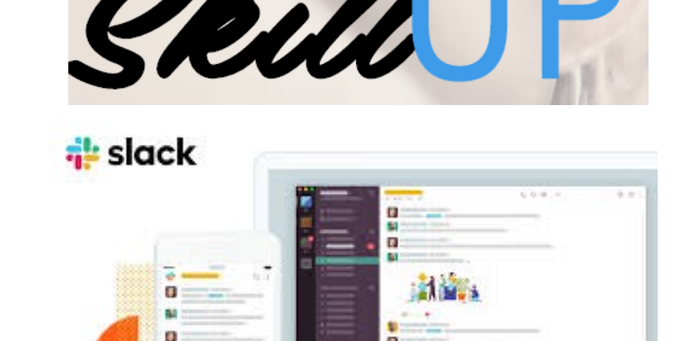 SLACK-Off with UP: Learn about UP via our Slack channel