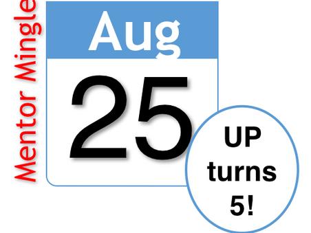 UP'S 5th Anniversary!! Virtual Mentor Mingle (LNO)