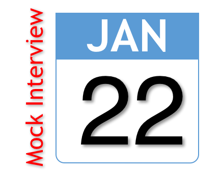 1/22 Save the Date! Mock Interview