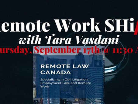Tara joins Lori Power of MP Benefits Inc. to discuss Shift: Remote Work - Compliance and Legal