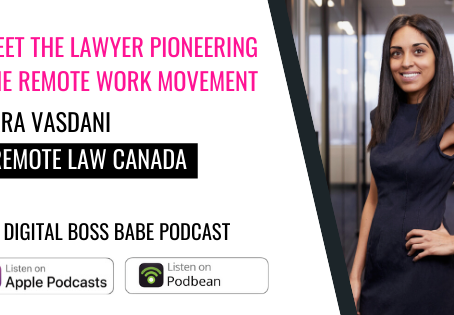 Tara appears on the Digital Boss Babe Podcast: Meet the Lawyer Pioneering the Remote Work Movement