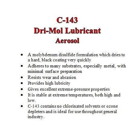 C-143 Dri-Mol Lubricant (11 oz. aerosol can)