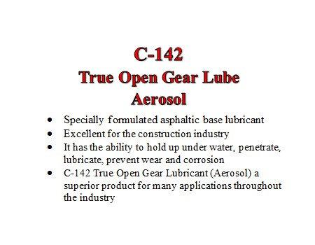 C-142 True Open Gear Lubricant 14 oz. aerosol can