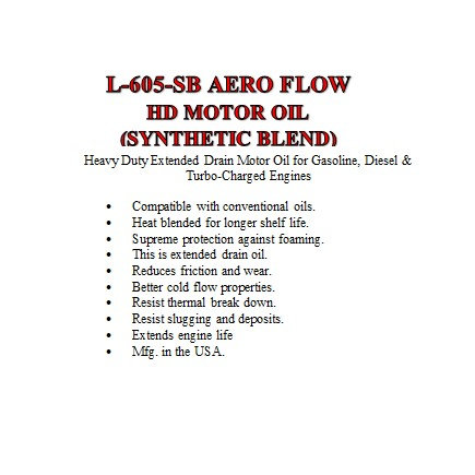 L-605-SB Aero Flow HD Motor Oil Synthetic Blend Extended Drain