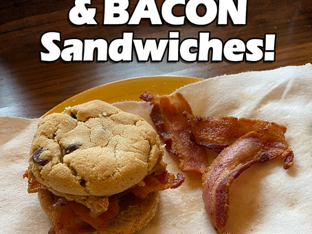 Chocolate Chip Peanut Butter & BACON Sandwiches!